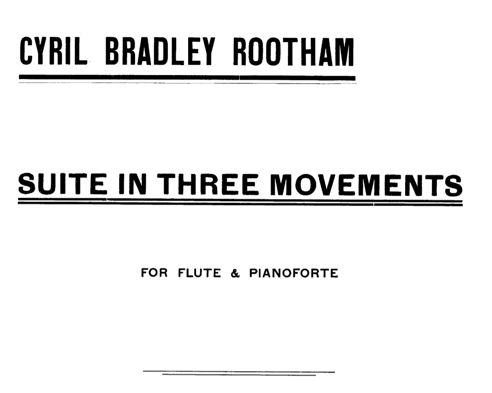 Cyril Rootham: Suite in Three Movements