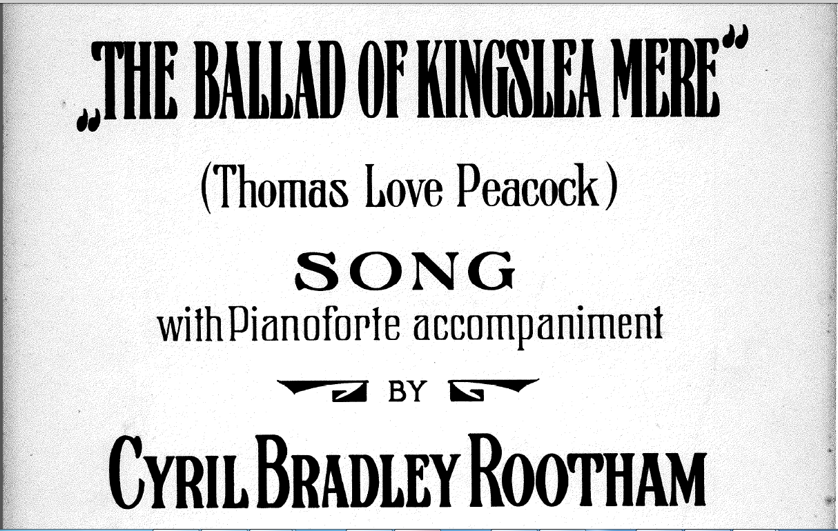 Cyril Rootham: The Ballad of Kingslea Mere
