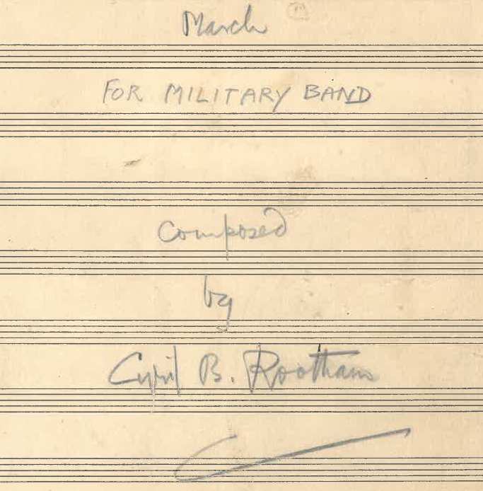 Cyril Rootham: March for Military Band